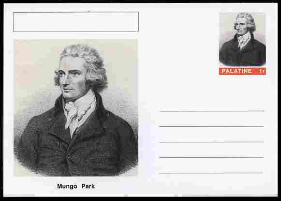 Palatine (Fantasy) Personalities - Mungo Park (explorer) postal stationery card unused and fine