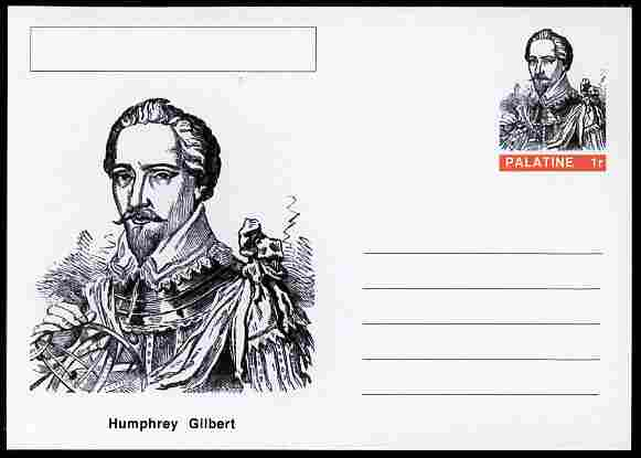 Palatine (Fantasy) Personalities - Humphrey Gilbert (explorer) postal stationery card unused and fine