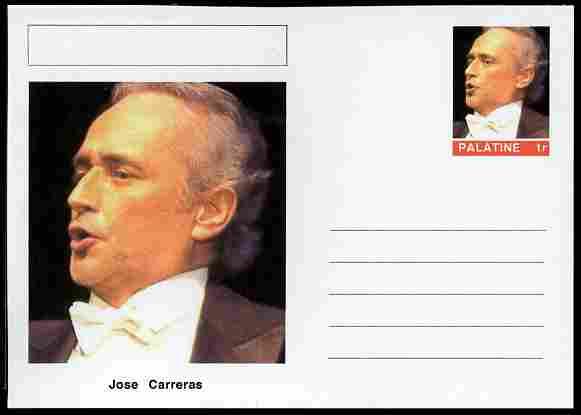 Palatine (Fantasy) Personalities - Jose Carreras (opera) postal stationery card unused and fine