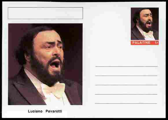 Palatine (Fantasy) Personalities - Luciano Pavarotti (opera) postal stationery card unused and fine