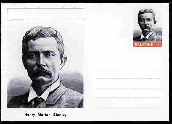 Palatine (Fantasy) Personalities - Henry Morton Stanley (explorer) postal stationery card unused and fine