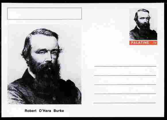 Palatine (Fantasy) Personalities - Robert O'Hara Burke (explorer) postal stationery card unused and fine