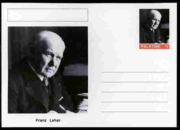 Palatine (Fantasy) Personalities - Franz Lehar (composer) postal stationery card unused and fine