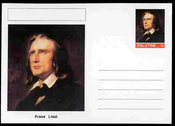 Palatine (Fantasy) Personalities - Franz Liszt (composer) postal stationery card unused and fine