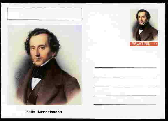 Palatine (Fantasy) Personalities - Felix Mendelssohn (composer) postal stationery card unused and fine