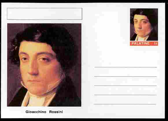 Palatine (Fantasy) Personalities - Gioacchino Rossini (composer) postal stationery card unused and fine
