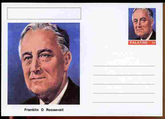 Palatine (Fantasy) Personalities - Franklin D Roosevelt (32nd USA President) postal stationery card unused and fine