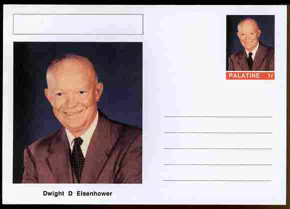 Palatine (Fantasy) Personalities - Dwight D Eisenhower (34th USA President) postal stationery card unused and fine