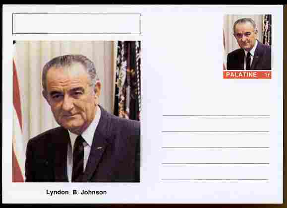 Palatine (Fantasy) Personalities - Lyndon B Johnson (36th USA President) postal stationery card unused and fine