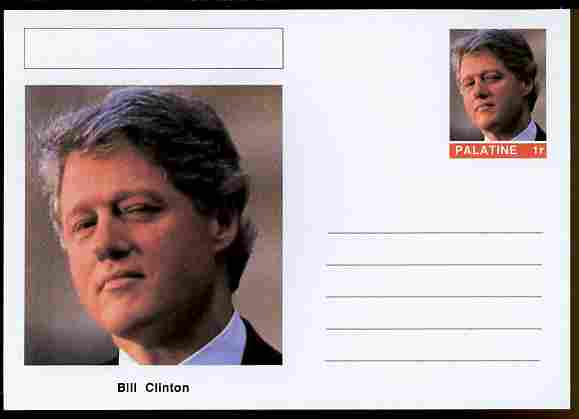Palatine (Fantasy) Personalities - Bill Clinton (42nd USA President) postal stationery card unused and fine