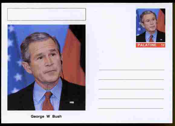 Palatine (Fantasy) Personalities - George W Bush (43rd USA President) postal stationery card unused and fine