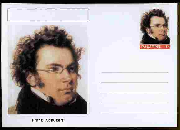 Palatine (Fantasy) Personalities - Franz Schubert (composer) postal stationery card unused and fine