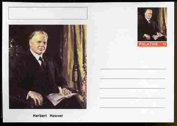 Palatine (Fantasy) Personalities - Herbert Hoover (31st USA President) postal stationery card unused and fine