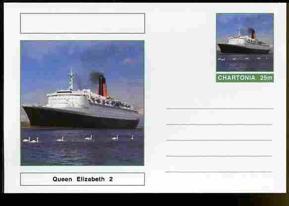Chartonia (Fantasy) Ships - Queen Elizabeth 2 postal stationery card unused and fine