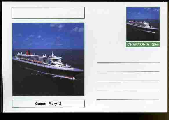 Chartonia (Fantasy) Ships - Queen Mary 2 postal stationery card unused and fine