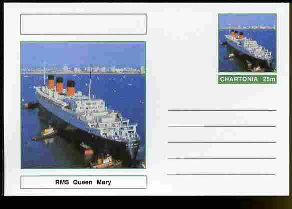 Chartonia (Fantasy) Ships - RMS Queen Mary postal stationery card unused and fine