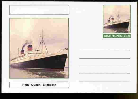 Chartonia (Fantasy) Ships - RMS Queen Elizabeth postal stationery card unused and fine
