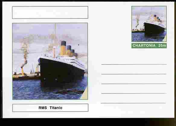 Chartonia (Fantasy) Ships - RMS Titanic postal stationery card unused and fine