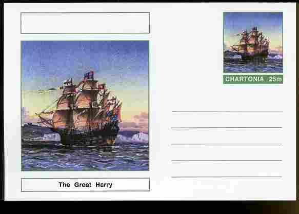 Chartonia (Fantasy) Ships - The Great Harry postal stationery card unused and fine