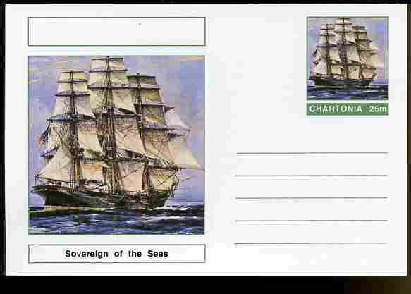 Chartonia (Fantasy) Ships - Sovereign of the Seas postal stationery card unused and fine