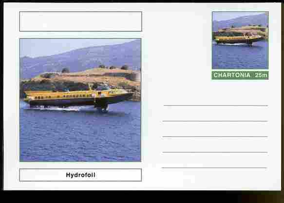 Chartonia (Fantasy) Ships - Hydrofoil postal stationery card unused and fine