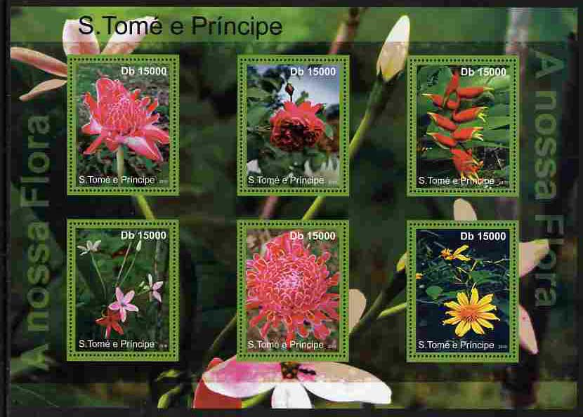 St Thomas & Prince Islands 2010 Flowers ofSt Thomas perf sheetlet containing 6 values unmounted mint , stamps on , stamps on  stamps on flowers