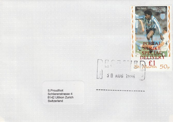 Great Britain 1996 Postal Strike cover to Switzerland bearing St Martin 50p (Great Britain local) opt'd 'Postal Strike Special Delivery \A31' cancelled 30 Aug