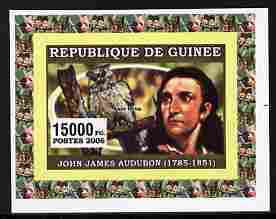 Guinea - Conakry 2006 Ornithologusts & Birds - Audubon - imperf individual deluxe sheet unmounted mint. Note this item is privately produced and is offered purely on its thematic appeal as Yv 362