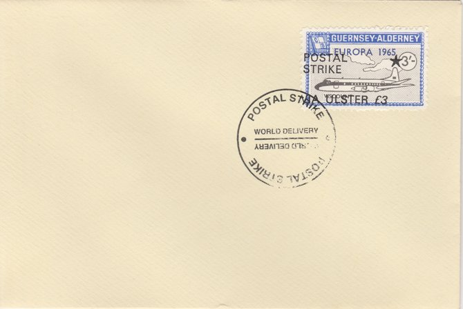 Guernsey - Alderney 1971 Postal Strike cover to Ulster bearing Viscount 3s overprinted Europa 1965 additionally overprinted 'POSTAL STRIKE VIA ULSTER \A33' cancelled with World Delivery postmark