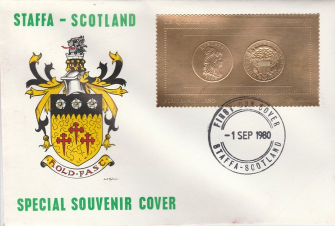 Staffa 1980 US Coins (1796 Quarter Eagle $2.5 coin both sides) on \A38 perf label embossed in 22 carat gold foil (Rosen 887) on illustrated cover with first day cancel