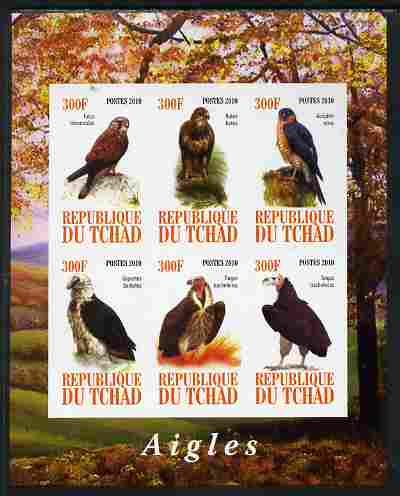 Chad 2010 Birds of Prey imperf sheetlet containing 6 values unmounted mint