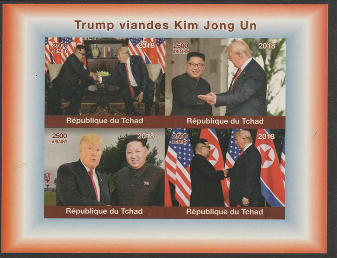 Chad 2018 Trump meets Kim Jong Un imperf sheetlet containing 4 values unmounted mint. Note this item is privately produced and is offered purely on its thematic appeal, it has no postal validity