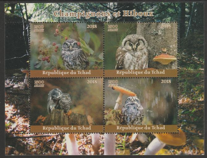 Chad 2018 Owls & Mushrooms perf sheetlet containing 4 values unmounted mint. Note this item is privately produced and is offered purely on its thematic appeal, it has no postal validity