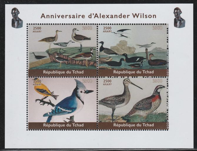 Chad 2018 Alexander Wilson (ornithologist) perf sheetlet containing 4 values unmounted mint. Note this item is privately produced and is offered purely on its thematic ap...