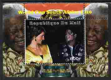 Mali 2010 Football World Cup #3 individual perf deluxe sheetlet (Stamp shows Diana with Michael jackson with Mandela in border) unmounted mint. Note this item is privately produced and is offered purely on its thematic appeal