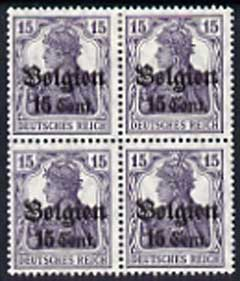 Belgium - German Occupation 1916 Germania 15c on 15pf fine mounted mint block of 4 incl stamps 38 & 47 with