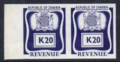 Zambia 1968 Revenue K20 blue imperf proof pair