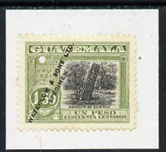 Guatemala 1921 colour trial proof of 1p50 Monolith (SG 169) in green & black affixed to small piece overprinted