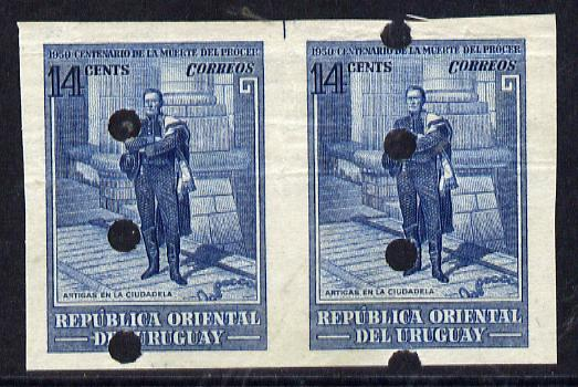 Uruguay 1952 Death Centenary of General Artigas 14c (Artigas at Ciudadela) imperf proof pair in issued colour with security punch holes & minor wrinkles (ex Waterlow archives) As SG 1017