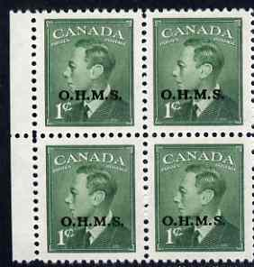 Canada 1949-50 KG6 Official 1c green opt'd OHMS block of 4 unmounted mint SG O172