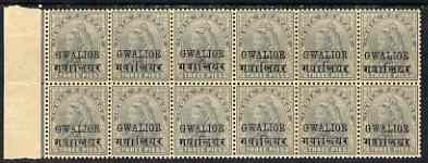 Indian States - Gwalior 1899-1911 QV 3p grey marginal block of 12 (6 x 2) from left of sheet (rows 5 & 6) with minor broken letters noted, overall toning but unmounted mi...