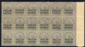 Indian States - Gwalior 1899-1911 QV 3p grey marginal block of 18 (6 x 3) from right of sheet (rows 7, 8 & 9) with minor broken letters noted, overall toning but unmounte...