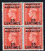 Morocco Agencies - Spanish Currency 1951-52 KG6 25c on 2.5d block of 4 superb unmounted mint SG 185