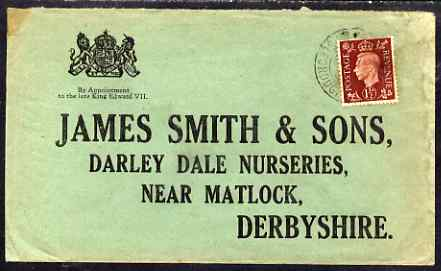 Great Britain 1938 (?) printed envelope addressed to Darley Dale Nurseries, Matlock (by Royal Appointment)