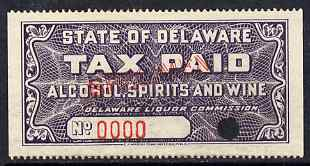 United States - Delaware Alcohol, Spirits & Wine tax stamp proof on gummed paoper (No.0000) with security punch hole and overprinted SPECIMEN, ex Wright Bank Note Co archives