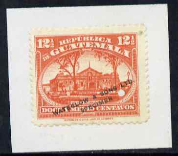 Guatemala 1922 Printer's sample proof of 12.5c Centenary Palace (SG195) in orange fixed to piece opt'd 'Waterlow & Sons Ltd, Specimen' small security puncture