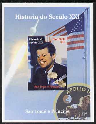 St Thomas & Prince Islands 2004 History of the 21st Century #06 Kennedy & Apollo 11 imperf m/sheet unmounted mint. Note this item is privately produced and is offered purely on its thematic appeal