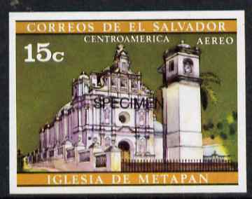 El Salvador 1971 Churches 15c imperf proof in issued colours optd SPECIMEN unmounted mint, as SG 1372