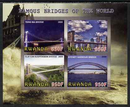 Rwanda 2009 Famous Bridges of the World imperf sheetlet containing 4 values unmounted mint