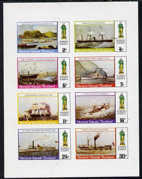 Bernera 1979 Rowland Hill (Ships - Ironwitch, Savannah, Paddle Streamers, etc) imperf  set of 8 values (2p to 30p) unmounted mint